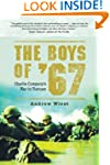 The Boys of '67: Charlie Company's Wa...