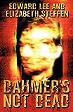 Dahmer's Not Dead (146359626X) by Lee, Edward
