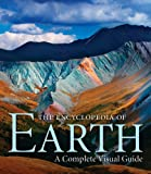 img - for The Encyclopedia of Earth: A Complete Visual Guide book / textbook / text book