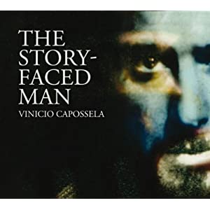 Vinicio Capossela -  The Story Faced Man