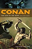 Conan Volume 2: The God in the Bowl and Other Stories: God in the Bowl and Other Stories v. 2 (Conan (Dark Horse))