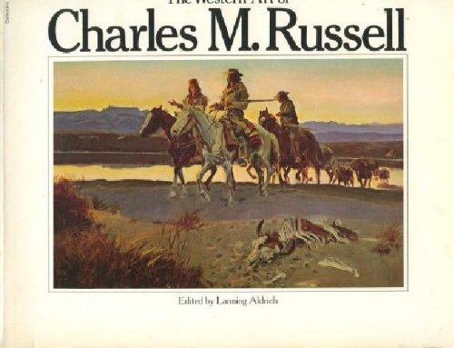 Image for The Western Art of Charles M. Russell