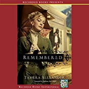 Remembered | [Tamera Alexander]