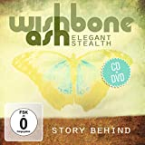Elegant Stealth: Story Behind. CD+DVD by Wishbone Ash (2014-08-03)