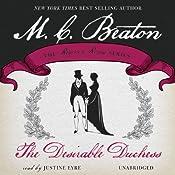 The Desirable Duchess: Dukes and Desires, Book 1 | M. C. Beaton