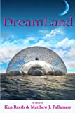 img - for DreamLand: A Novel book / textbook / text book