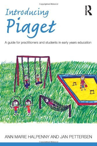 introducing-piaget-a-guide-for-practitioners-and-students-in-early-years-education-by-halpenny-ann-m