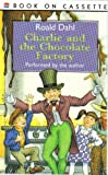 Charlie and the Chocolate Factory performed by the author
