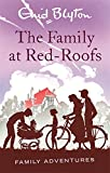 The Family at Red-Roofs (Enid Blyton: Fa...