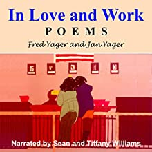 In Love and Work (       UNABRIDGED) by Fred Yager, Jan Yager Narrated by Sean Williams, Tiffany Williams