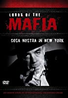 Lords Of The Mafia - The Cosa Nostra In New York [DVD]