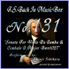 Bach In Musical Box 131 / Sonata For Viola Da Gamba And Cembalo G Major Bwv1027