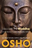 Discover the Buddha: 53 Meditations to Meet the Buddha Within (0981834140) by Osho