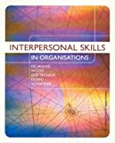 Interpersonal Skills in Organisations (0074715585) by De Janasz, Suzanne