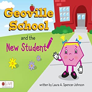 Geoville School and the New Student | [Laura A. Spencer-Johnson]