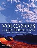 Volcanoes: Global Perspectives