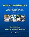img - for Medical Informatics: Practical Guide for the Healthcare Professional 2008 book / textbook / text book