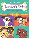Teachers Pets (Ready, Set, Dogs!)