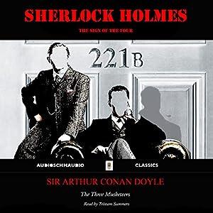 Sherlock Holmes - The Sign of the Four Hörbuch von Sir Arthur Conan Doyle Gesprochen von: Tristam Summers