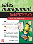 Sales Management Demystified: A Self-...