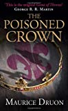 The Poisoned Crown (The Accursed Kings) (0007491301) by Druon, Maurice