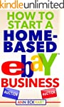 How To Start A Home-Based Ebay Business