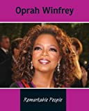 Oprah Winfrey (Remarkable People)