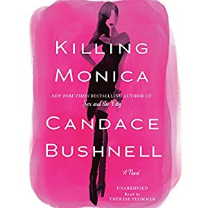 Killing Monica (REQ) - Candace Bushnell