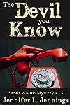 The Devil You Know (Sarah Woods Myste...
