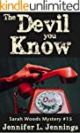 The Devil You Know (Sarah Woods Myste...