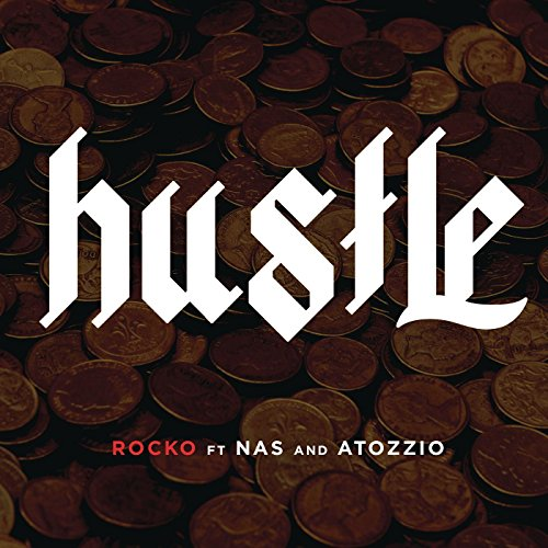 Rocko Feat. Nas And Atozzio-Hustle-WEB-2014-SPANK Download