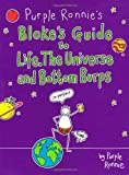 Purple Ronnie's Bloke's Guide to Life, the Universe and Bottom Burps Giles Andreae