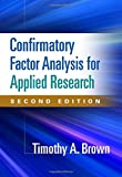 img - for Confirmatory Factor Analysis for Applied Research, Second Edition (Methodology in the Social Sciences) book / textbook / text book
