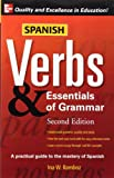 Spanish Verbs & Essentials of Grammar, 2E (Verbs and Essentials of Grammar Series)