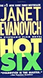 Hot Six (0312976275) by Janet Evanovich