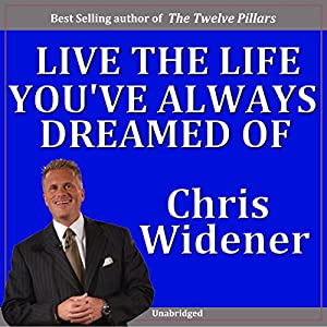 Live the Life You've Always Dreamed Of! Speech