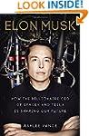 Elon Musk: How the Billionaire CEO of...