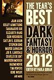 The Year's Best Dark Fantasy & Horror, 2012 Edition