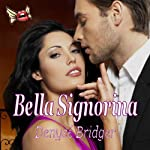 Bella Signorina | Denyse Bridger