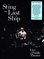 The Last Ship At The Public Theater [Blu-ray]