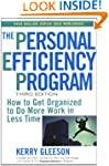 The Personal Efficiency Program: How...