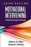 img - for Motivational Interviewing, Third Edition: Helping People Change (Applications of Motivational Interviewing) book / textbook / text book