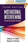 Motivational Interviewing, Third Edit...