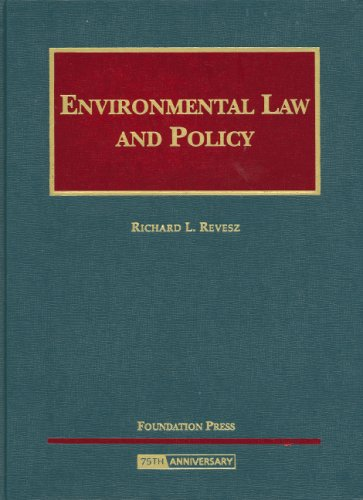 Environmental Law and Policy (University Casebook)