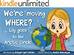 We're moving WHERE?!: Lily goes to th...