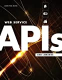 img - for Web Service APIs and Libraries book / textbook / text book