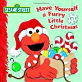 Have Yourself a Furry Little Christmas (Sesame Street) (0375841334) by Kleinberg, Naomi