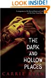 The Dark and Hollow Places (Forest of Hands and Teeth Book 3)