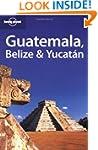 Guatemala Belize & Yucatan