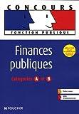 echange, troc Gérard Terrien, Yamina Reynaud, Jean-Pierre Reynaud - Finances publiques : Catégories A et B